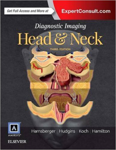 Diagnostic Imaging: Head and Neck, 3/e