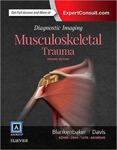 Diagnostic Imaging: Musculoskeletal Trauma, 2e