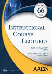Instructional Course Lectures 2017: Volume 66