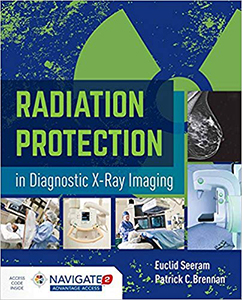 Radiation Protection in Diagnostic X-Ray Imaging(Includes Navigate 2 Advantage Access)