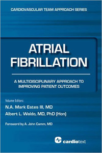 Atrial Fibrillation: A Multidisciplinary Approach to Improving Patient Outcomes (Cardiovascular Team Approach)
