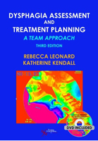 Dysphagia Assessment & Treatment Planning,3/e: A Team Approach