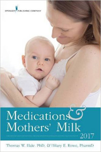 Medications and Mothers' Milk 2017,17/e