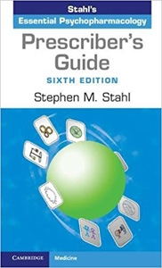 Prescriber's Guide: Stahl's Essential Psychopharmacology,6/e
