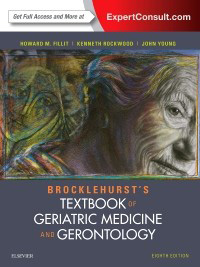 Brocklehurst's Textbook of Geriatric Medicine and Gerontology,8/e