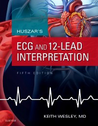 Huszar's ECG and 12-Lead Interpretation,5/e