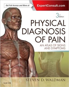 Physical Diagnosis of Pain,3/e-An Atlas of Signs and Symptoms