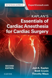 Kaplan's Essentials of Cardiac Anesthesia 2e