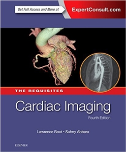 Cardiac Imaging: The Requisites,4/e