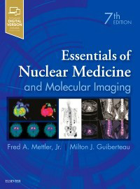 Essentials of Nuclear Medicine and Molecular Imaging 7e