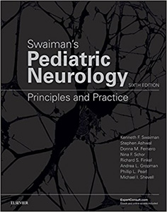 Swaiman's Pediatric Neurology: Principles and Practice, 6/e