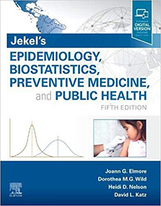 Jekel's Epidemiology, Biostatistics, Preventive Medicine, and Public Health 5e