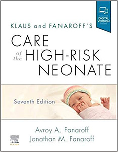 Klaus and Fanaroff's Care of the High-Risk Neonate 7e