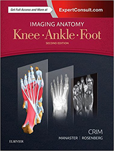 Imaging Anatomy: Knee, Ankle, Foot, 2/e