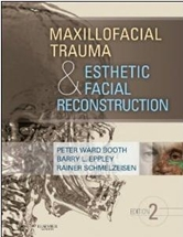 Maxillofacial Trauma & Esthetic Facial Reconstruction,2/e