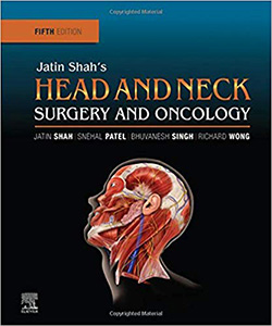 Jatin Shah's Head and Neck Surgery and Oncology 5e