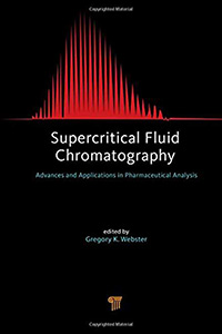 Supercritical Fluid Chromatography: Advances and Applications in Pharmaceutical Analysis