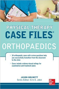 Physical Therapy Case Files: Orthopaedics(IE)