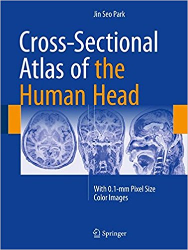 Cross-Sectional Atlas of the Human Head: With 0.1-mm pixel size color images
