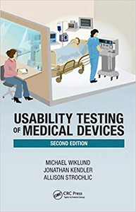 Usability Testing of Medical Devices, 2/e