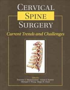 Cervical Spine Surgery: Current Trends & Challenges