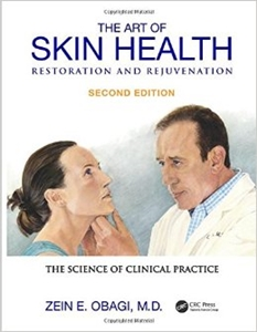The Art of Skin Health Restoration and Rejuvenation,2/e