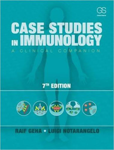 Case Studies in Immunology: A Clinical Companion,7/e