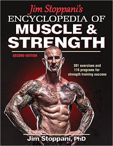 Jim Stoppani's Encyclopedia of Muscle & Strength,2/e