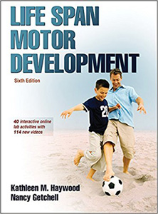 Life Span Motor Development,6/e-With Web Study Guide