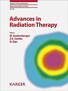 Advances in Radiation Therapy (Progress in Tumor Research, Vol. 44)