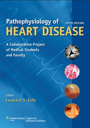 Pathophysiology of Heart Disease,5/e(IE)