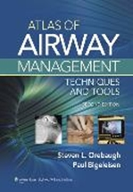 Atlas of Airway Management,2/e: Techniques & Tools