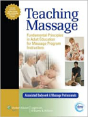 Teaching Massage: Foundation Principles in Adult Education for Massage Program Instructors