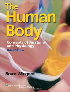 The Human Body,3/e: Concepts of Anatomy and Physiology