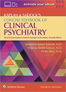 Kaplan & Sadock's Concise Textbook of Clinical Psychiatry, 4/e