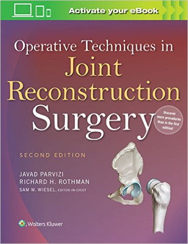 Operative Techniques in Joint Reconstruction Surgery,2/e
