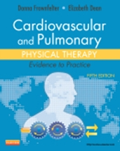 Cardiovascular & Pulmonary Physical Therapy,5/e