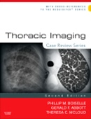 Thoracic Imaging,2/e:Case Review Series