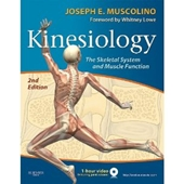 Kinesiology,2/e: The Skeletal System and Muscle Function