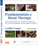 Fundamentals of Hand Therapy,2/e: Clinical Reasoning and Treatment Guidelines for Common Diagnoses of the Upper Extremity