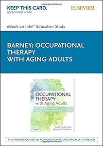Occupational Therapy with Aging Adults: Promoting Quality of Life through Collaborative Practice