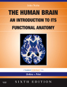The Human Brain,6/e: An Introduction to its Functional Anatomy