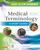 Medical Terminology: A Short Course,7/e