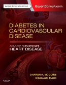 Diabetes in Cardiovascular Disease: A Companion to Braunwald's Heart Disease: Expert Consult - Online and Print