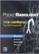 Pocketradiologist Interventional: Top 100 Diagnoses