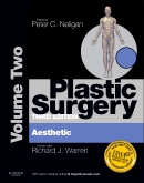 Plastic Surgery Vol.2,3/e(Aesthetic Surgery)