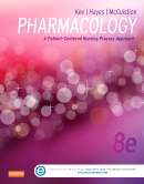 Pharmacology: A Patient-Centered Nursing Process Approach,8/e