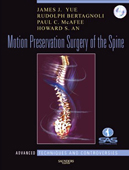 Motion Preservation Surgery of the Spine: Advanced Techniques & Controversies