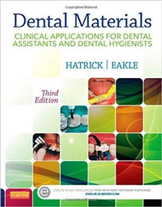 Dental Materials: Clinical Applications for Dental Assistants and Dental Hygienists,3/e