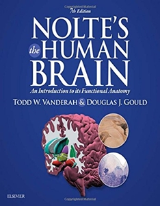 Nolte's The Human Brain: An Introduction to its Functional Anatomy,7/e